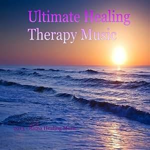 Ultimate Healing Therapy Music - Reiki Zen Chakra Recovery Peace Spa Joy Comfort