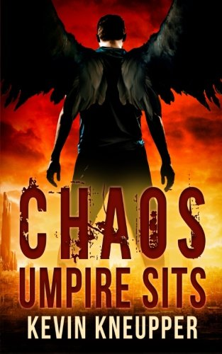 Chaos Umpire Sits (They Who Fell) (Volume 2) [Kevin Kneupper] (Tapa Blanda)
