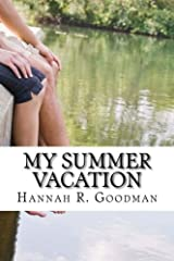 My Summer Vacation (The Maddie Chronicles) (Volume 2) Paperback