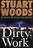 Dirty Work, Stuart Woods, 0399149821