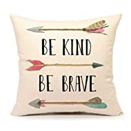 """Be Kind Be Brave Inspirational Quote and Arrow Throw Pillow Case Cushion Cover for Sofa Couch Home Decorative Cotton Linen 18"""" x 18"""""""