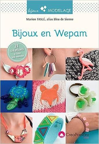 Télécharger en ligne Bijoux en Wepam : 21 modèles pdf