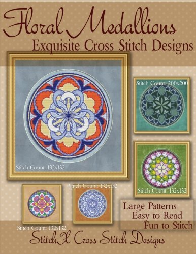 Floral Medallions Exquisite Cross Stitch designs: Five Designs for Cross Stitch in Fun Geometric Styles Cardinal Cross Stitch Patterns