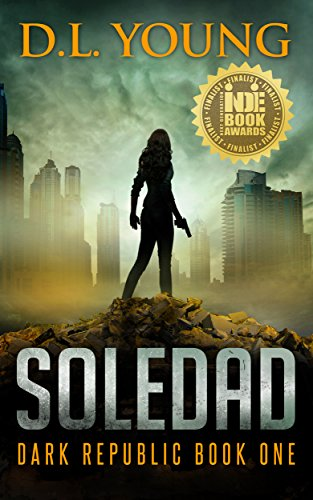Soledad: Dark Republic Book One (English Edition)