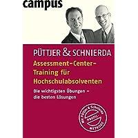 Assessment-Center-Training für Hochschulabsolventen: Die wichtigsten Übungen - die besten Lösungen