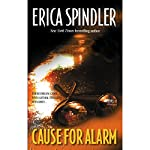 Cause for Alarm | Erica Spindler