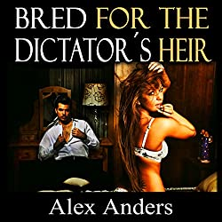 Bred for the Dictator's Heir