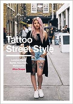 Tattoo Street Style por Alice Snape epub