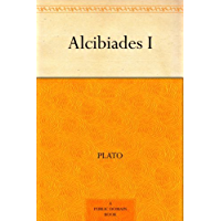Alcibiades I (English Edition)
