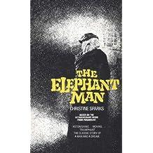 The Elephant Man: A Novel