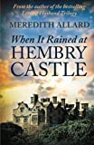 img - for When It Rained at Hembry Castle (The Hembry Castle Chronicles) (Volume 1) book / textbook / text book
