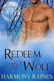 Redeem Wolf Paranormal Shifter Romance ebook