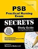 PSB Practical Nursing Exam Secrets Study Guide: PSB Test Review for the Psychological Services Burea