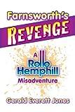 Farnsworth's Revenge, Gerald Everett Jones, 0985622725