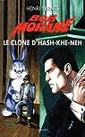 Bob Morane, tome 224 : Le clone d'Hash-Khe-Neh par Vernes