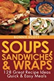 Soups, Sandwiches and Wraps