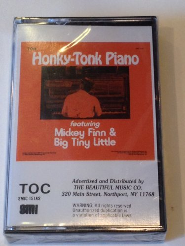 Honky-Tonk Piano Featuring Mickey Finn and Big Tiny Little