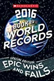 img - for Jenifer Corr Morse: Scholastic Book of World Records 2016 (Paperback - Special Ed.); 2015 Edition book / textbook / text book