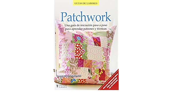 Patchwork: Charlotte Gerlings: 9788425520877: Amazon.com: Books