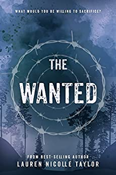The Wanted (The Woodlands Series Book 4) by [Taylor, Lauren Nicolle]