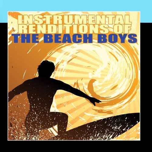 Instrumental Renditions Of The Beach Boys