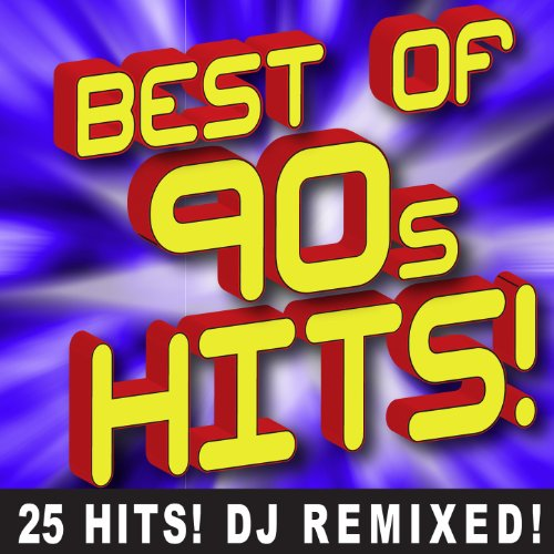 Best of 90s Hits! 25 Hits! DJ Remixed!