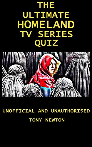 The Unofficial Homeland Quiz Book