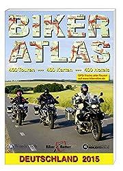Biker Atlas Deutschland 2015: Motorrad-Tourenplaner Deutschland. 440 Tourentipps mit Übernachtungen