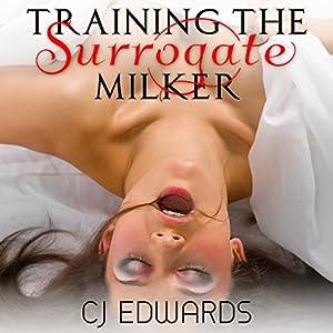 Training the Surrogate Milker Audiobook