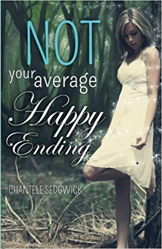 Not Your Average Happy Ending Fairy Tale Volume 2 Chantele Sedgwick 9781514777954 Amazon Books