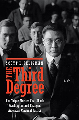 Image of The Third Degree: The Triple Murder That Shook Washington and Changed American Criminal Justice
