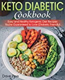 Best Diabetic Cookbooks - Keto Diabetic Cookbook: Easy and Healthy Ketogenic Diet Review