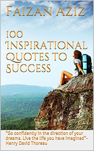 100 Inspirational Quotes To Success Go Confidently In The