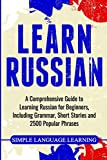 Learn Russian: A Comprehensive Guide to Learning