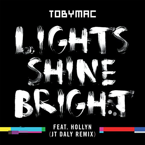Lights Shine Bright (JT Daly -