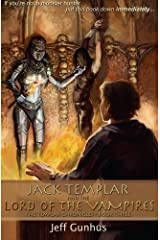Jack Templar And The Lord Of The Vampires: The Jack Templar Chronicles (Volume 3) Paperback