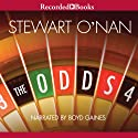 The Odds: A Love Story Audiobook by Stewart O' Nan Narrated by Boyd Gaines