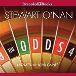 The Odds: A Love Story    Stewart O' Nan