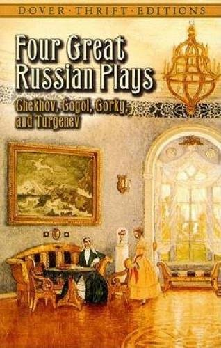 Four Great Russian Plays (Dover Thrift Editions)