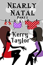 Nearly Natal: Part 1