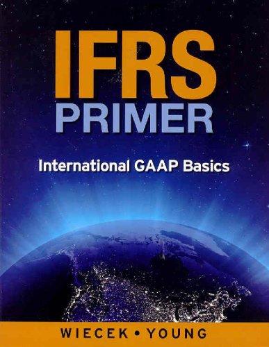 IFRS Primer: International GAAP Basics, Canadian Edition