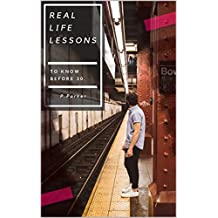 Real Life Lessons: To know before 30