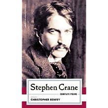 Stephen Crane: Complete Poems (American Poets Project)