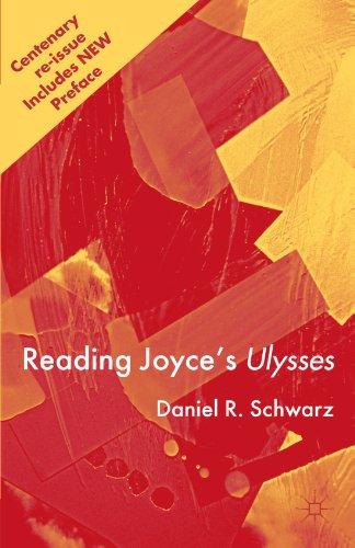 Reading Joyce's Ulysses (James Joyce And The Making Of Ulysses)
