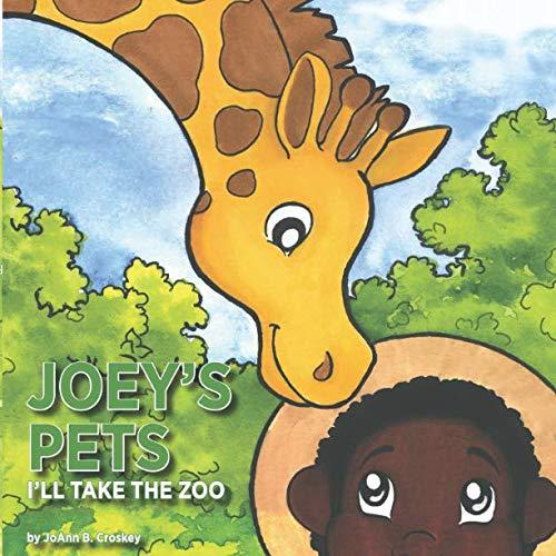 (Joey's Pets: I'll Take the Zoo)