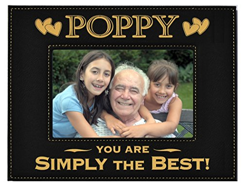 GIFT POPPY PICTURE FRAME ~ Engraved Leatherette Picture Frame ~ POPPY  You Are SIMPLY THE BEST! ~ Holds 4 x 6 Photo ~ Great Grandparents Day Gift, Poppy Birthday Gift, Grandpa Christmas Gift
