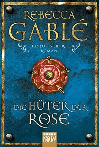 Die Huter Der Rose (German Edition)