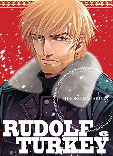 Rudolf Turkey, Tome 6 :