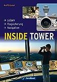 Inside Tower: Lotsen - Flugsicherung - Navigation