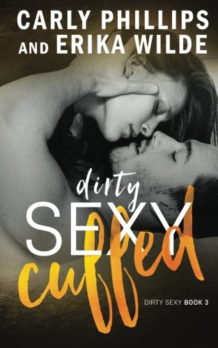 Dirty Sexy Inked (Dirty Sexy Series) (Volume 2) .